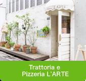 Trattoria e Pizzeria L'ARTE